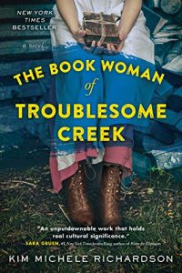 The Book Woman of Troublesome Creek: A Novel book cover