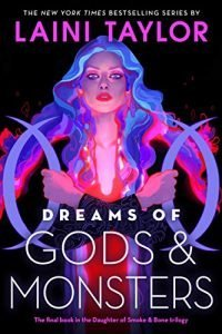Dreams of Gods & Monsters book cover