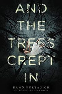 And the Trees Crept In book cover